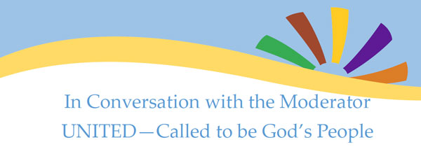 In Conversation with the Moderator UNITED—Called to be God's People