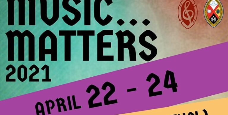 Music Matters Virtual Event – April 22-24, 2021
